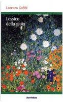 Lessico della gioia - Lorenzo Gobbi