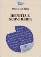 Identità e nuovi media - Dal Ben Paolo