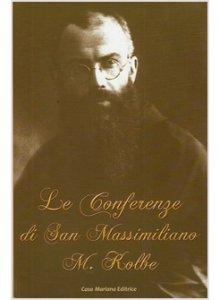 Copertina di 'Le conferenze di San Massimiliano Maria Kolbe'