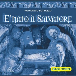 Copertina di 'È nato il Salvatore. Cd. Basi coro'