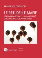 Le reti delle mafie - Francesco Calderoni