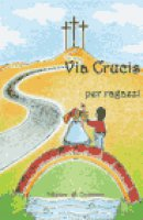 Via crucis per ragazzi di  su LibreriadelSanto.it