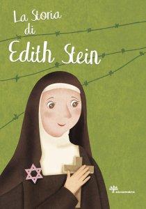 Copertina di 'La storia di santa di Edith Stein'