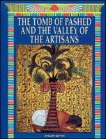 La tomba di Pashed e la valle degli Artefici. Ediz.inglese - Tosi Mario,  Nasr Mohamed