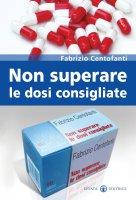 Non superare le dosi consigliate - Fabrizio Centofanti
