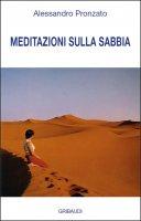 Meditazioni sulla sabbia - Alessandro Pronzato