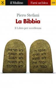 Copertina di 'La Bibbia. Il libro per eccellenza'