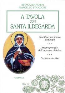 Copertina di 'A tavola con santa Ildegarda'