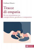 Tracce di empatia - Giuliana Masera