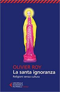 Copertina di 'La santa ignoranza'