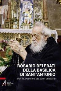 Copertina di 'Rosario dei frati della basilica di Sant'Antonio'