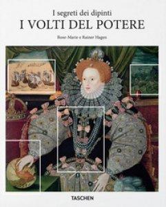 Copertina di 'I volti del potere. I segreti dei dipinti'