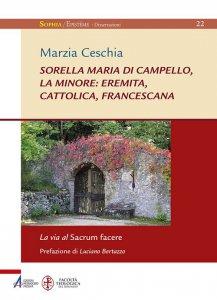 Copertina di 'Sorella Maria di Campello, la minore: eremita, cattolica, francescana'
