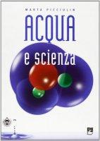 Acqua e scienza - Marta Picciulin