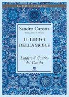 Il libro dell'amore - Sandro Carotta