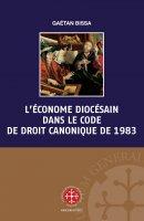 L' économe diocésain dans le code de droit canonique de 1983 - Gaétan Bissa