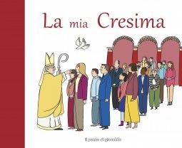 Copertina di 'La Mia Cresima'