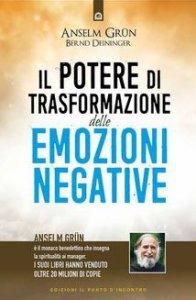 Copertina di 'Il potere di trasformazione delle emozioni negative'