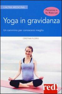 Copertina di 'Yoga in gravidanza. Un cammino per conoscersi meglio. Ediz. illustrata'