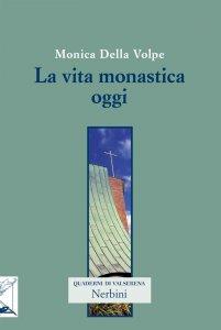 Copertina di 'La vita monastica oggi'