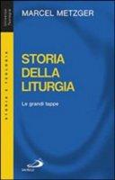 Storia della liturgia - Metzger Marcel