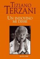Un indovino mi disse - Tiziano Terzani