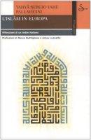 L'Islam in Europa. Riflessioni di un imâm italiano - Pallavicini Yahyâ S. Y.