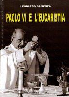 Paolo VI e l'eucaristia - Sapienza Leonardo