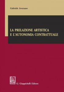 Copertina di 'La prelazione artistica e l'autonomia contrattuale'