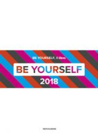 Be yourself 2018. Ediz. illustrata