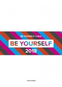 Copertina di 'Be yourself 2018. Ediz. illustrata'