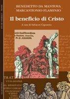 Il beneficio di Cristo - Benedetto da Mantova, Flaminio Marcantonio