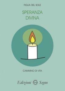 Copertina di 'Speranza divina'
