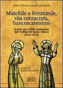 Copertina di 'Maschile e femminile, vita consacrata, francescanesimo'