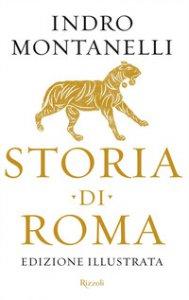 Copertina di 'Storia di Roma. Ediz. illustrata'