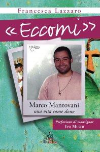 """Copertina di '""""Eccomi"""". Marco Mantovani'"""