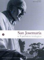 San Josemaria e il pensiero teologico vol. I - Javier Lopez Diaz