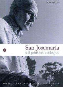 Copertina di 'San Josemaria e il pensiero teologico vol. I'