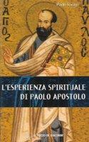 Esperienza spirituale di Paolo apostolo. (L') - Paolo Iovino
