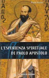 Copertina di 'Esperienza spirituale di Paolo apostolo. (L')'