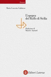Copertina di 'L'epopea dei Ruffo di Sicilia'