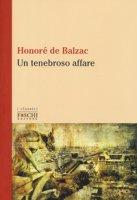 Un tenebroso affare - Balzac Honoré de