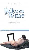 La bellezza per te e per me - Alberto Abruzzese