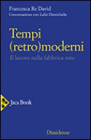 Tempi (retro)moderni - Re David Francesca