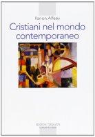 Cristiani nel mondo contemporaneo - Ilarion Alfeev