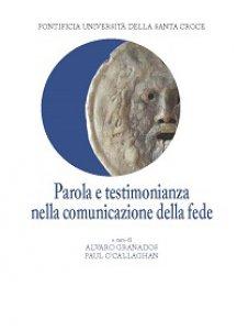 Copertina di 'Parola e testimonianza nella comunicazione della fede.'