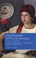 Tutte le novelle - Pirandello Luigi