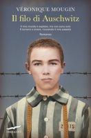 Il filo di Auschwitz - Mougin Véronique