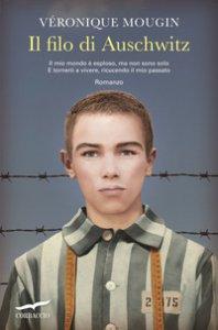 Copertina di 'Il filo di Auschwitz'