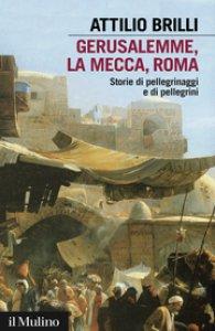 Copertina di 'Gerusalemme, La Mecca, Roma'